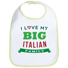 I Love My Big Italian Family Bib