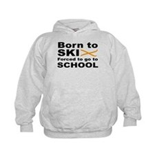 Born to Ski forced to go to school Hoodie
