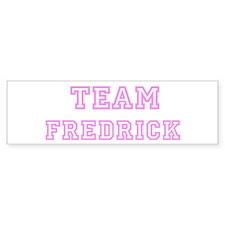 Pink Team: Fredrick Bumper Bumper Sticker