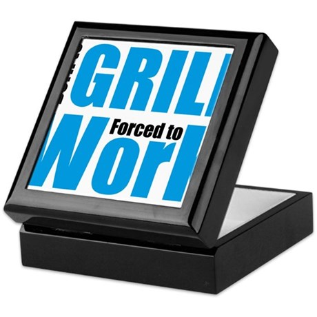 Born to grill forced to work Keepsake Box
