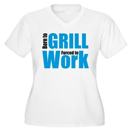 Born to grill forced to work Women's Plus Size V-N