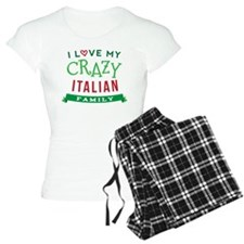 I Love My Crazy Italian Family Pajamas