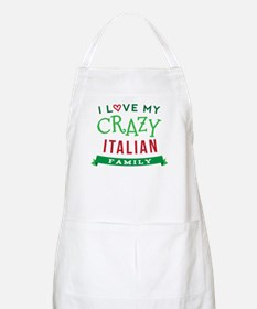 I Love My Crazy Italian Family Apron