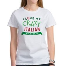 I Love My Crazy Italian Family Tee