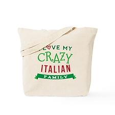 I Love My Crazy Italian Family Tote Bag