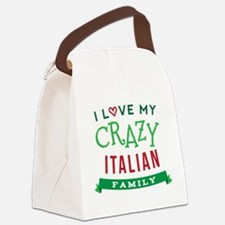 I Love My Crazy Italian Family Canvas Lunch Bag
