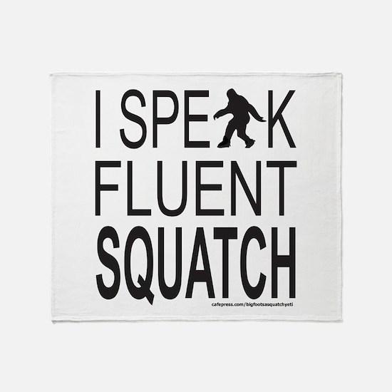 I SPEAK FLUENT SQUATCH Throw Blanket