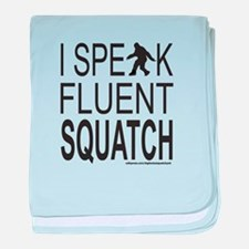 I SPEAK FLUENT SQUATCH baby blanket