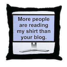 My Shirt Your Blog Funny T-Shirt Throw Pillow