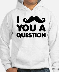Moustache Mustache You A Question Funny T-Shirt Ho