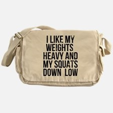Weights heavy and squats down low Messenger Bag