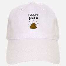 I Don't Give a Poop Baseball Baseball Cap