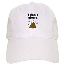 I Don't Give a Poop Baseball Cap