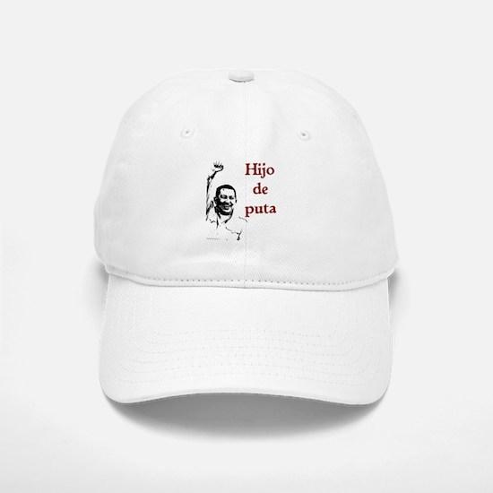 Hugo Chavez Son of a Bitch Baseball Baseball Cap
