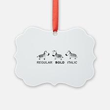Funny font Ornament