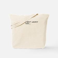 Unique Too sexy Tote Bag