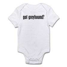 Got Greyhound? Infant Bodysuit