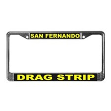 San Fernando Drag License Plate Frame