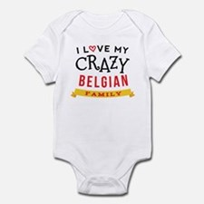 I Love My Crazy Belgian Family Infant Bodysuit