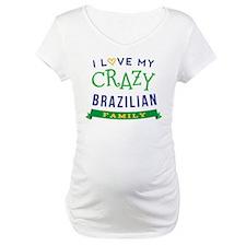 I Love My Crazy Brazilian Family Shirt