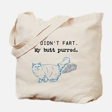 I didnt fart. Tote Bag