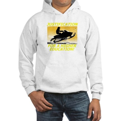 JUSTIFICATION FOR A HIGHER ED Hooded Sweatshirt