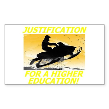 JUSTIFICATION FOR A HIGHER ED Sticker (Rectangular