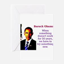 When Something Doesn't Work - Barack Obama Gre
