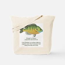 Bluegill or Bream Tote Bag