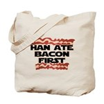 Han Ate Bacon First Tote Bag