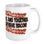 Together We Can Have Bacon Large Mug