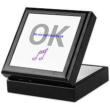 Its not right but its ok Keepsake Box