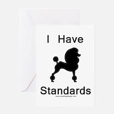 i have standards blk Greeting Cards