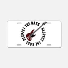 Respect the bass Aluminum License Plate
