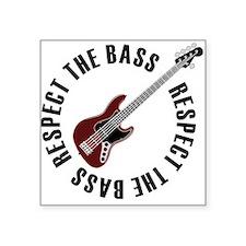 "Respect the bass Square Sticker 3"" x 3"""