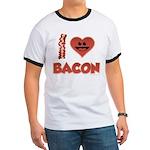 I Love Bacon Ringer T