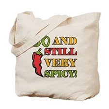 Spicy At 30 Years Old Tote Bag