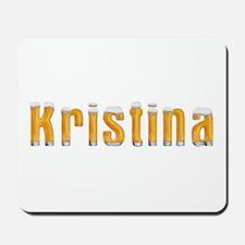 Kristina Beer Mousepad