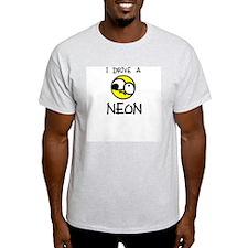 I Drive A Neon Ash Grey T-Shirt