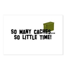 So many caches...so little time Postcards (Package