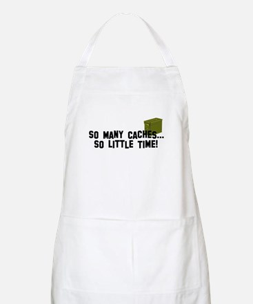 So many caches...so little time Apron