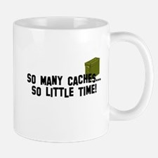So many caches...so little time Small Mugs