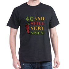 Spicy At 40 Years Old T-Shirt