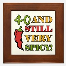Spicy At 40 Years Old Framed Tile