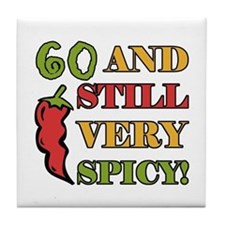Spicy At 60 Years Old Tile Coaster