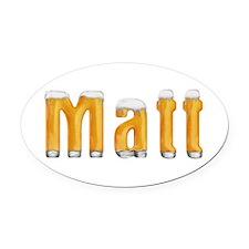 Matt Beer Oval Car Magnet