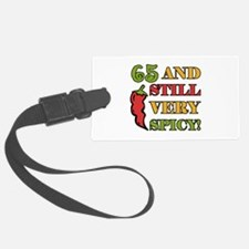 Spicy At 65 Years Old Luggage Tag