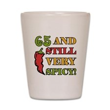Spicy At 65 Years Old Shot Glass
