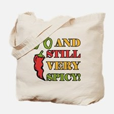 Spicy At 70 Years Old Tote Bag