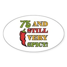Spicy At 75 Years Old Decal